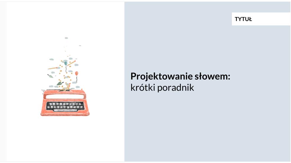 Projektowanie słowem - poradnik Kariny Ślęzak